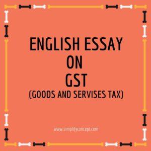 english essay on GST, simplifyconcept.com