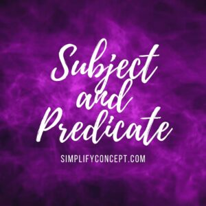 subject and predicate exercise, simplifyconcept.com