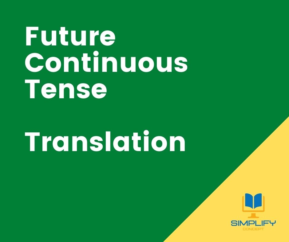 future continuous tense exercises with answers, simplifyconcept.com