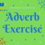 Adverbs exercises for class 6 with answers, simplifyconcept.com