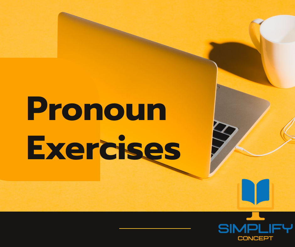 Pronoun Exercises for Class 6 with Answers, simplifyconcept.com